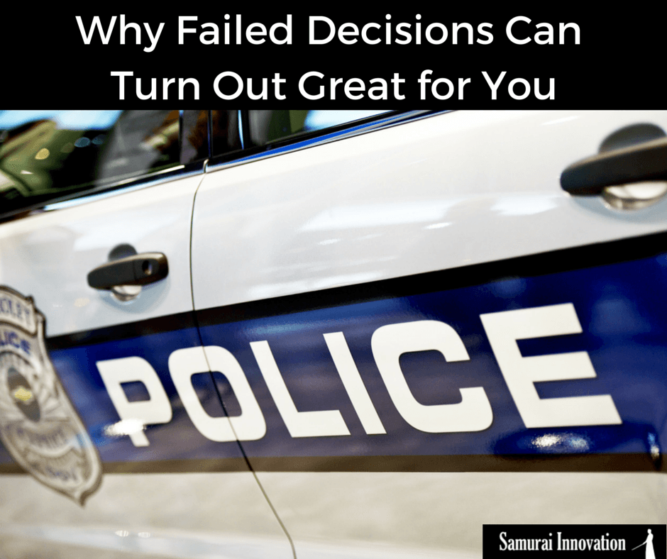 Why Failed Decisions Can Turn Out Great by Samurai Innovation