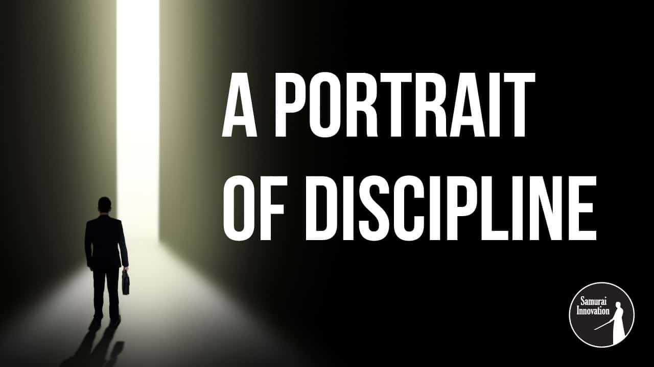 A Portrait of Discipline by Shane Fielder - Samurai Innovation-Horizontal Cover