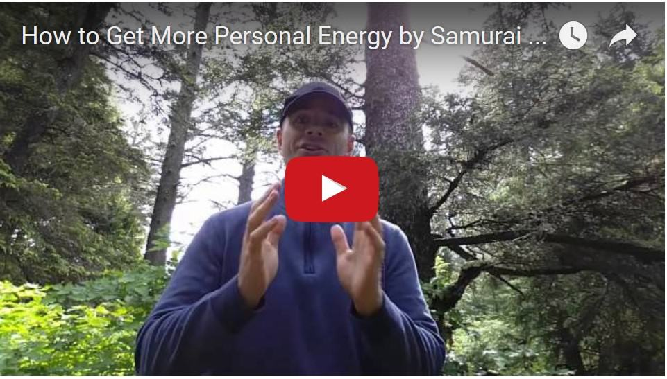 How to get more personal energy by Samurai Innovation