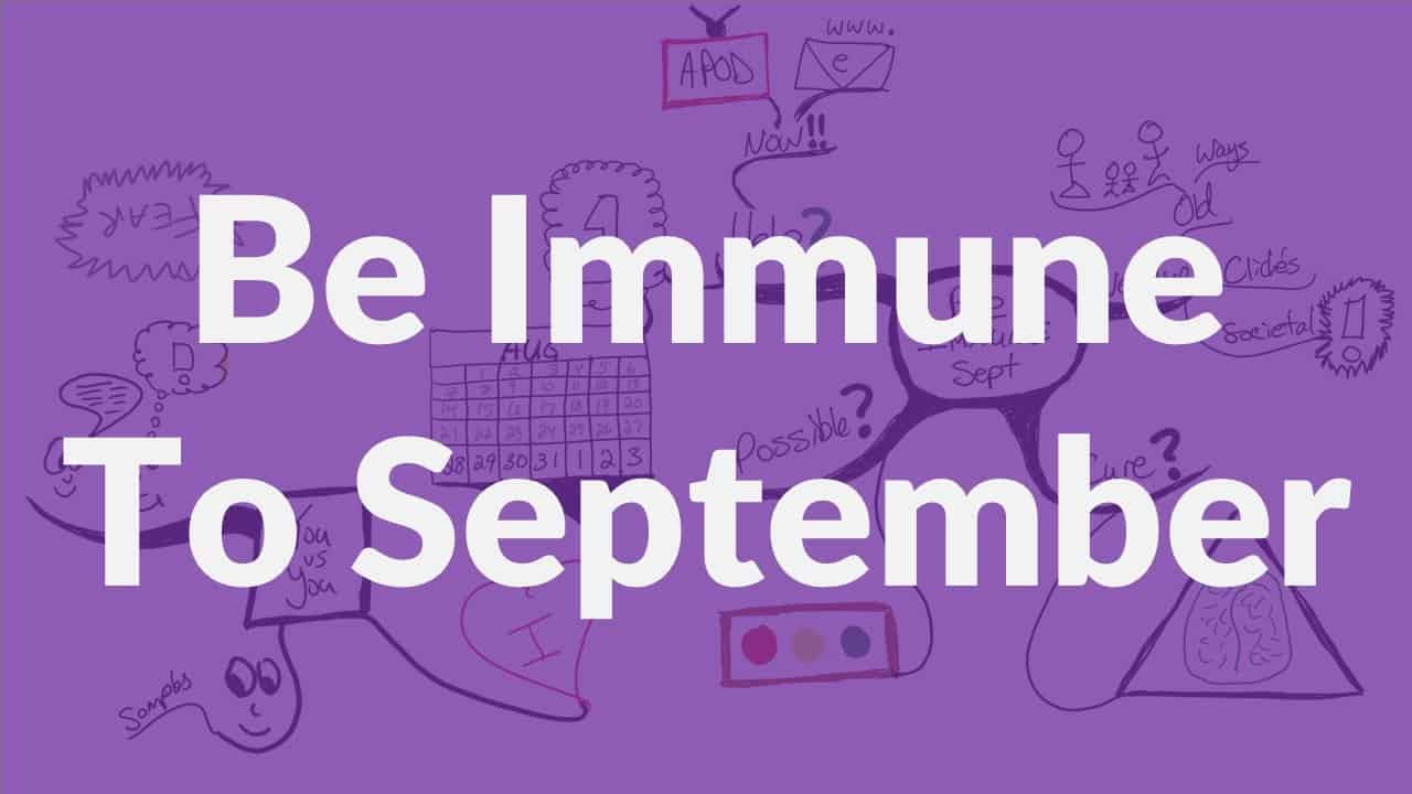 Be Immune to September - Samurai Innovation