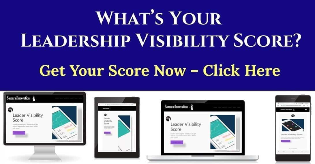 Get Your Leadership Visibility Score Now