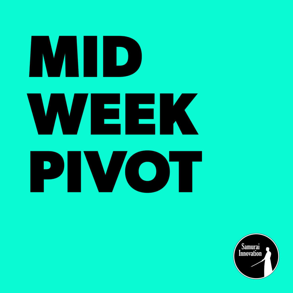 Return on Your Time - Mid Week Pivot by Samurai Innovation